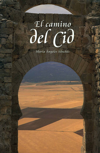 El Camino del Cid / The Way of el Cid